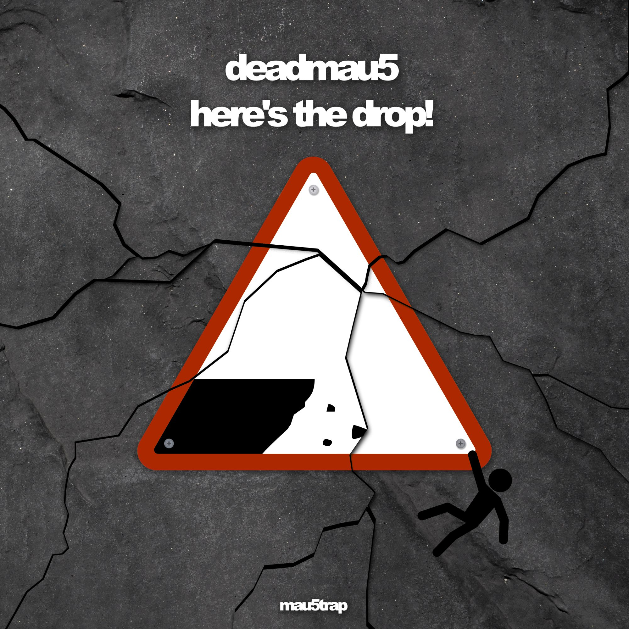 deadmau5 here's the drop!