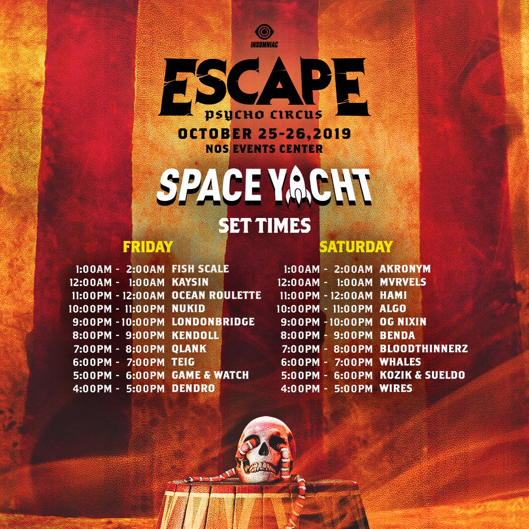 Escape: Psycho Circus 2019 Space Yacht Set Times