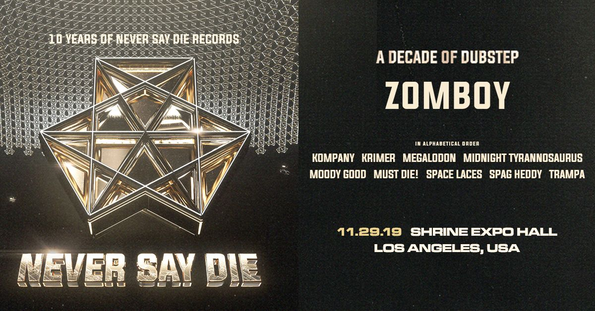 10 Years of Never Say Die Records at The Shrine