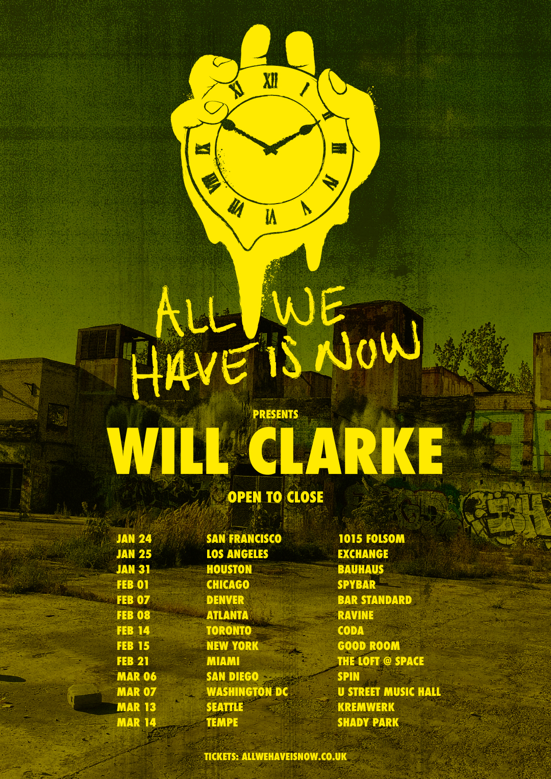 Will Clarke - All We Have Is Now Tour 2020