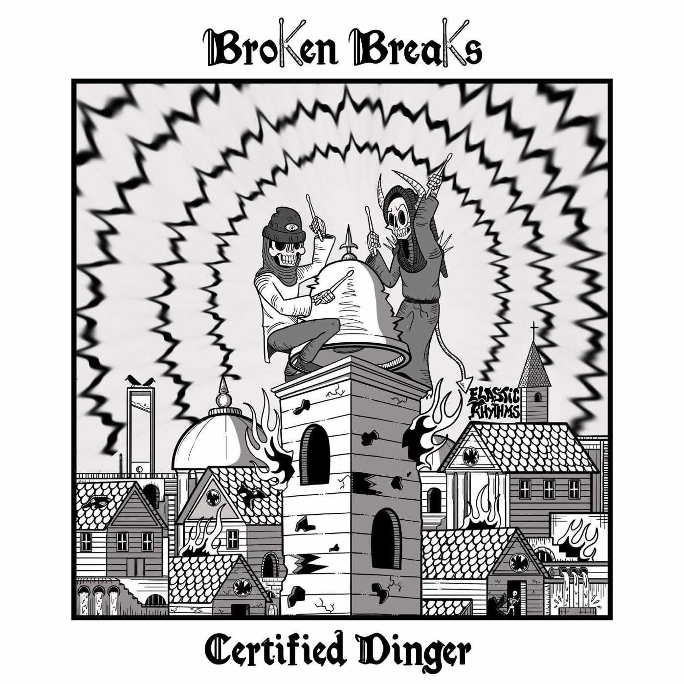 Broken Breaks Certified Dinger EP