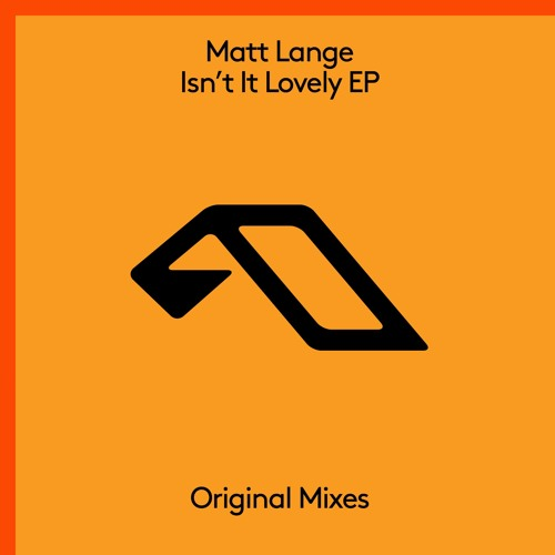 Matt Lange Isnt It Lovely