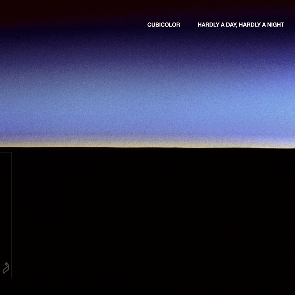 Cubicolor: Hardly A Day, Hardly A Night Album Art