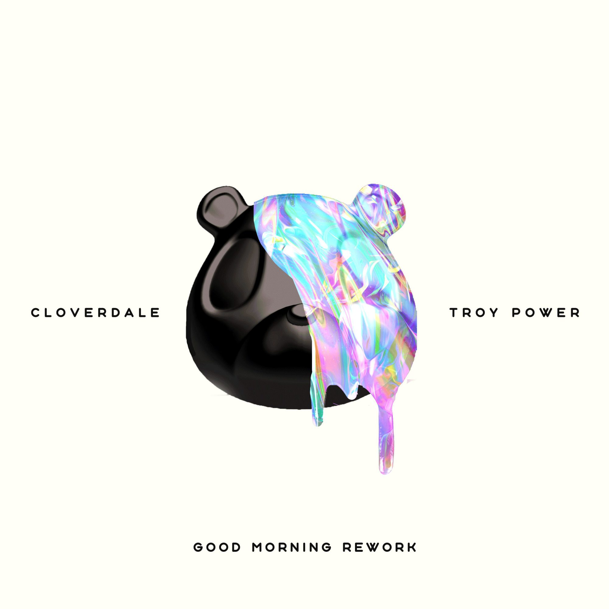 """Good Morning"" (Cloverdale & Troy Power Rework)"