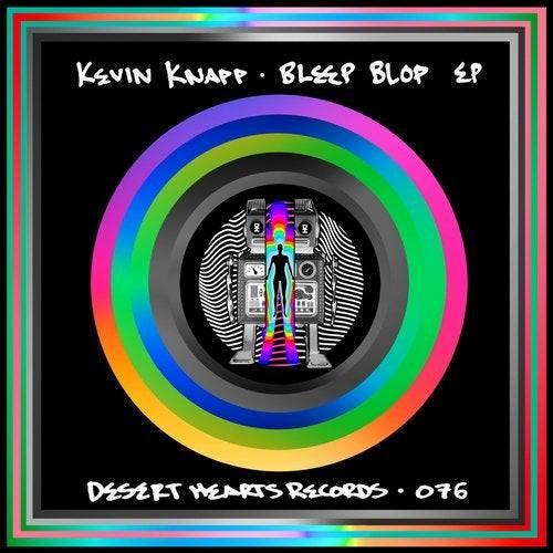 Kevin Knapp - Bleep Blop EP