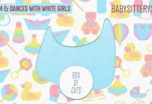 OMNOM & Dances With White Girls Babysitter / Stunt