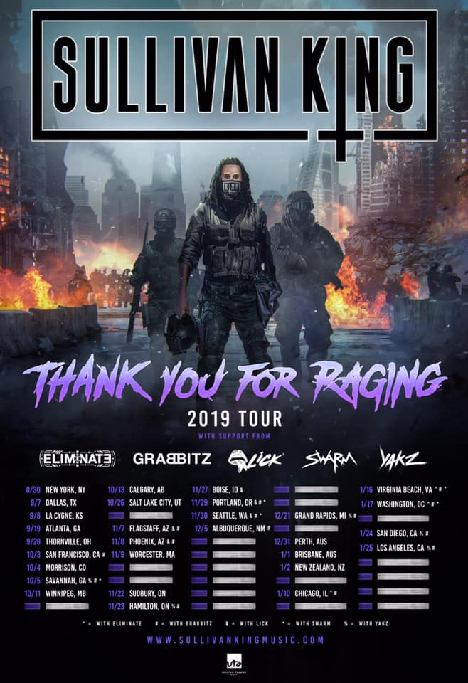 Sullivan King Thank You For Raging Tour