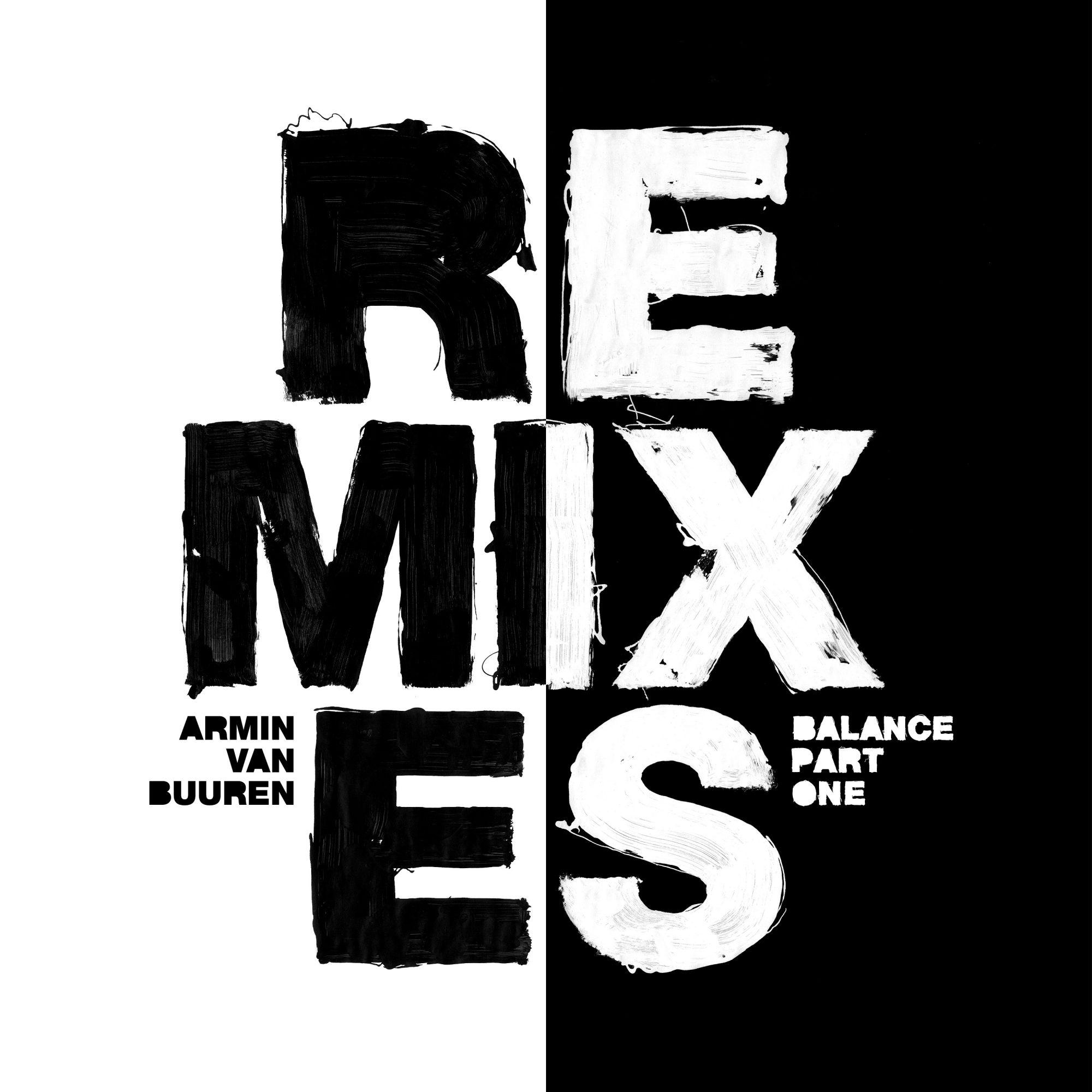 Armin van Buuren Balance Remixes Pt. 1