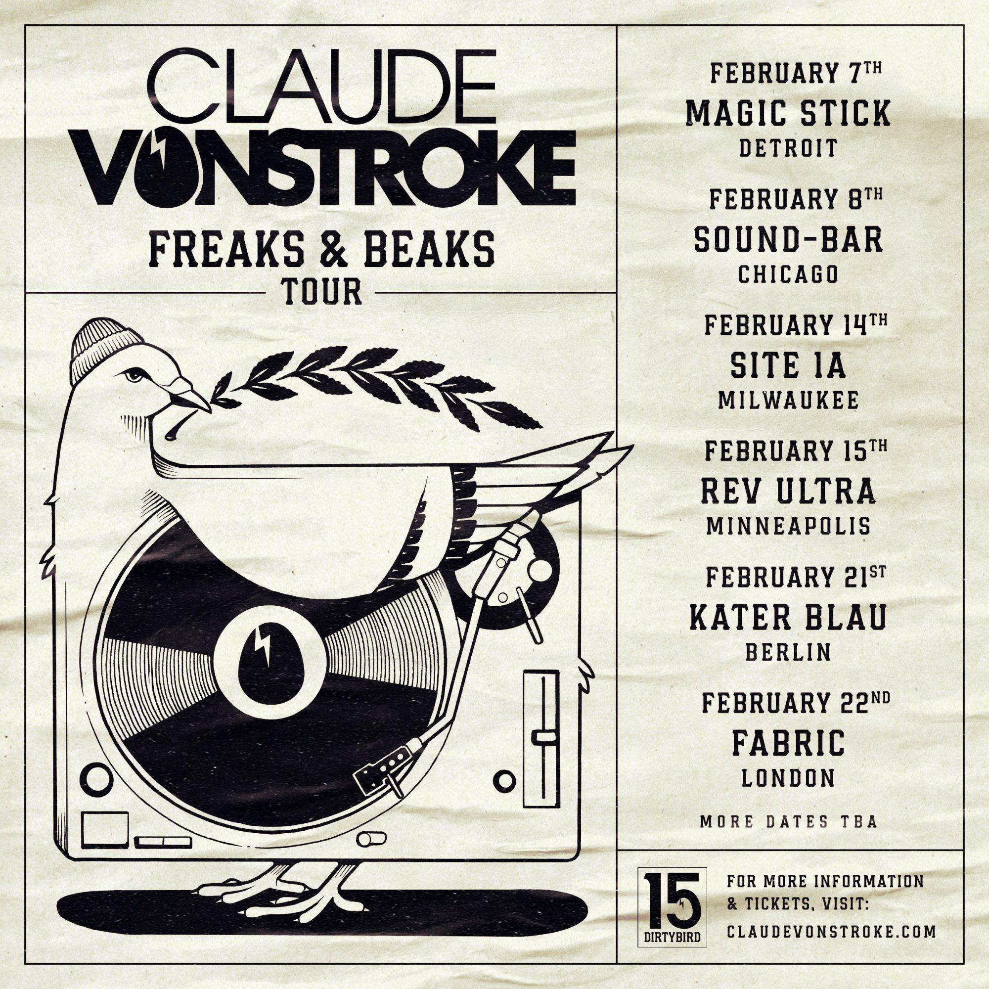 Claude VonStroke 'Freaks and Beaks' world tour