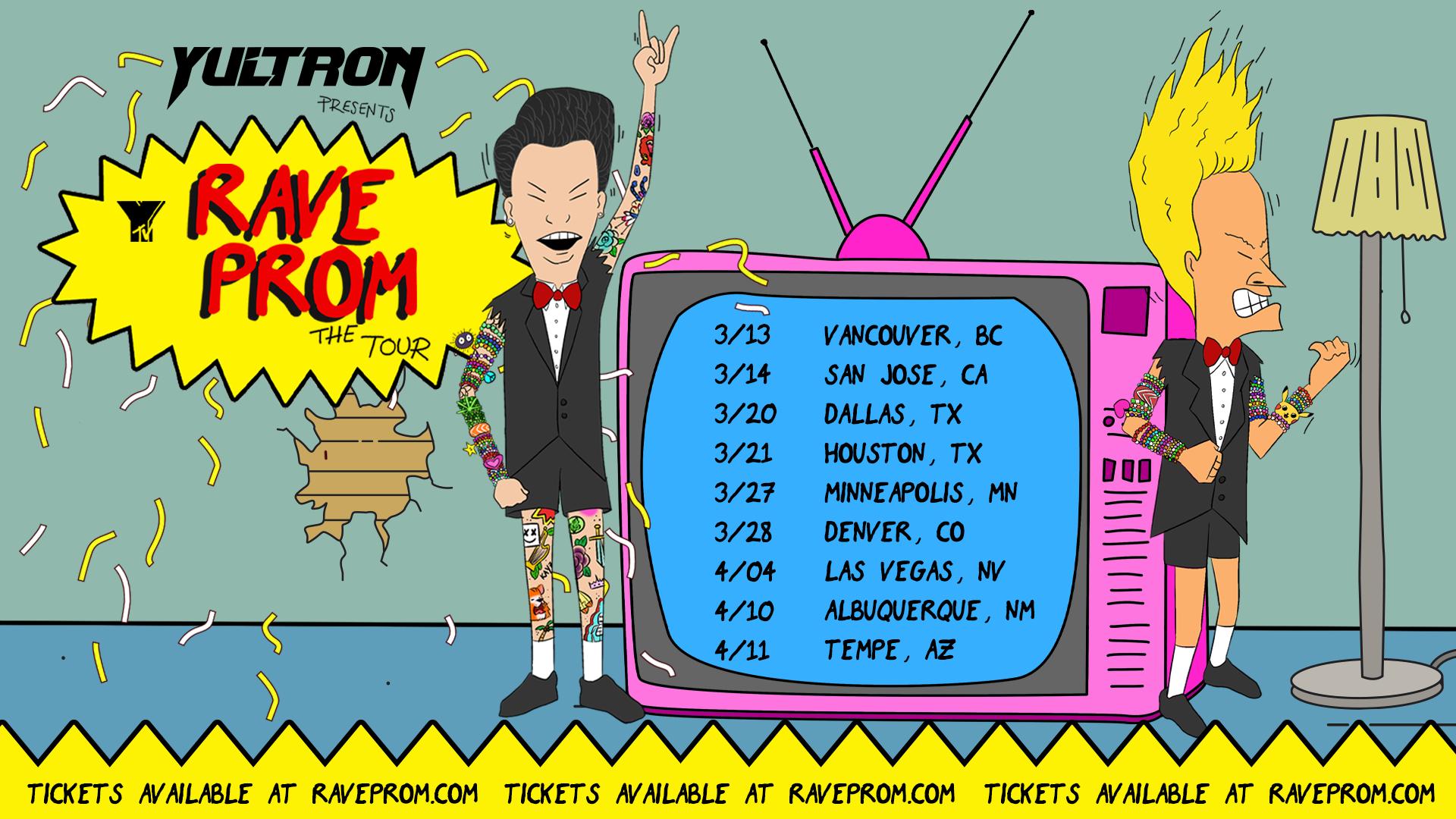 Yultron - Rave Prom 2020 - Tour Dates