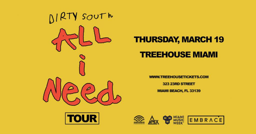 Dirty South, MMW, Treehouse Miami