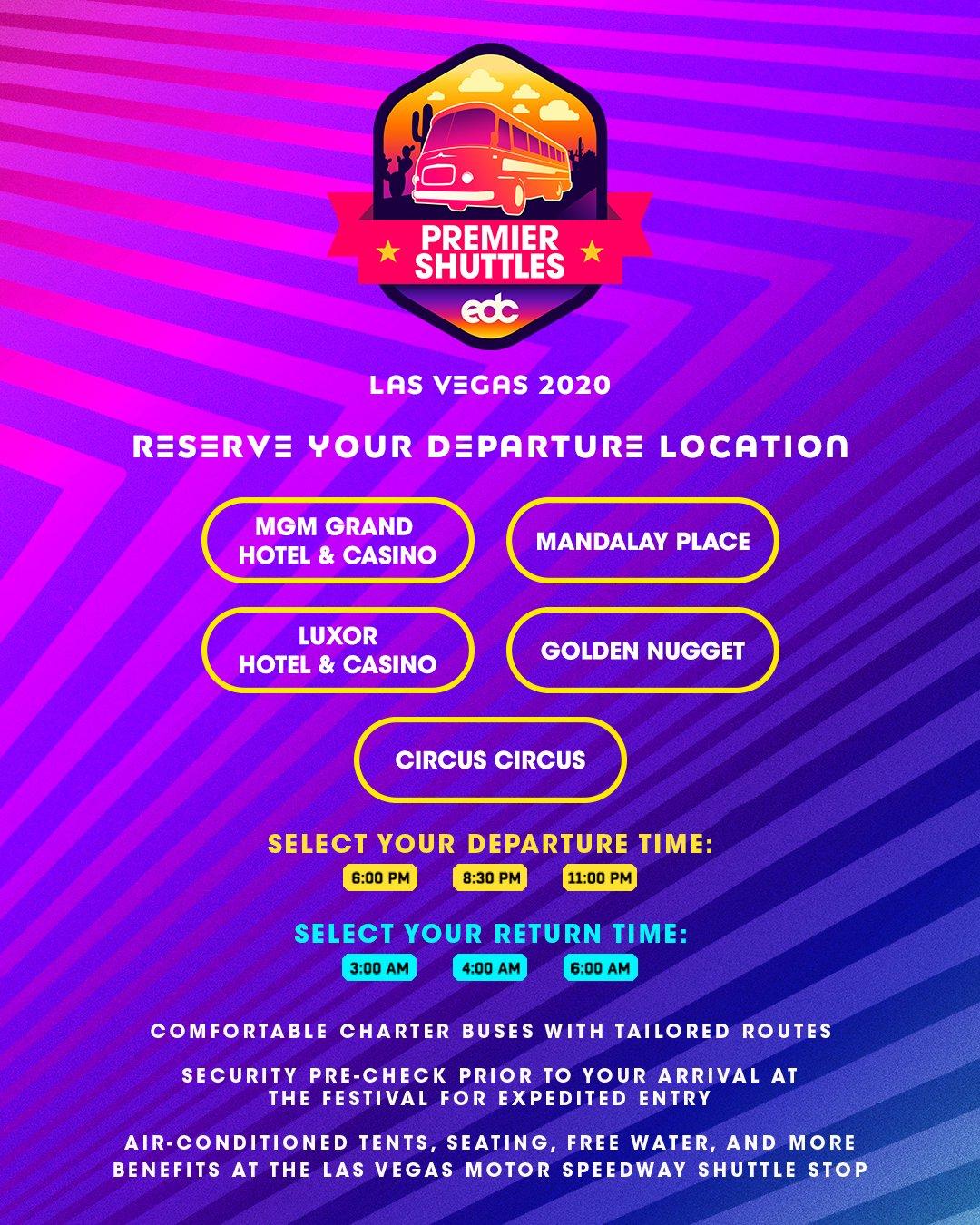 EDC Las Vegas 2020 Premier Shuttle Schedule