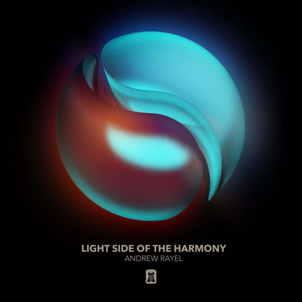 Andrew Rayel - Light Side of The Harmony - Find Your Harmony