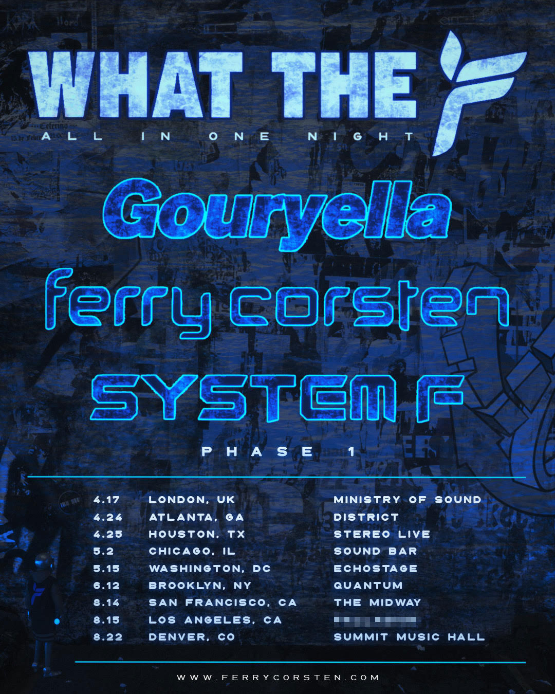Ferry Corsten Presents What the F 2020 Tour Phase 1