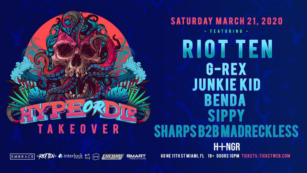 Riot Ten Hype or Die Takeover at The Hangar, Embrace