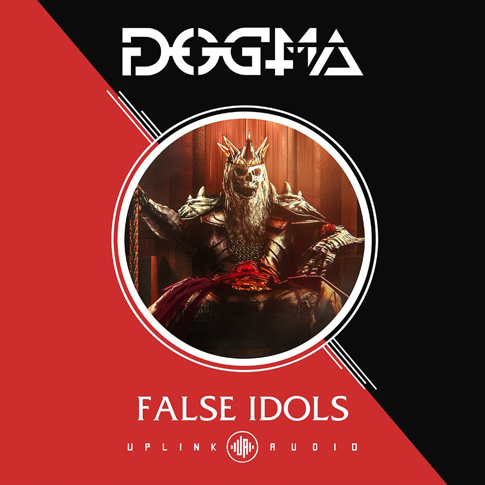 Dogma - False Idols EP