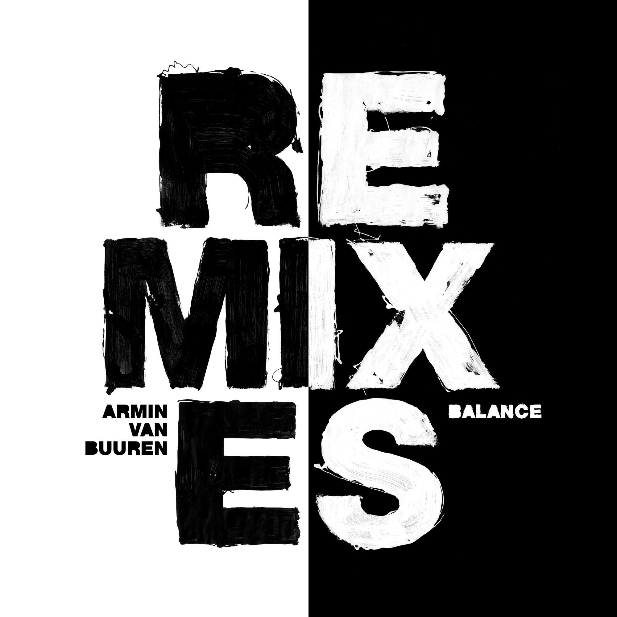 Armin van Buuren - 'Balance' Remixes