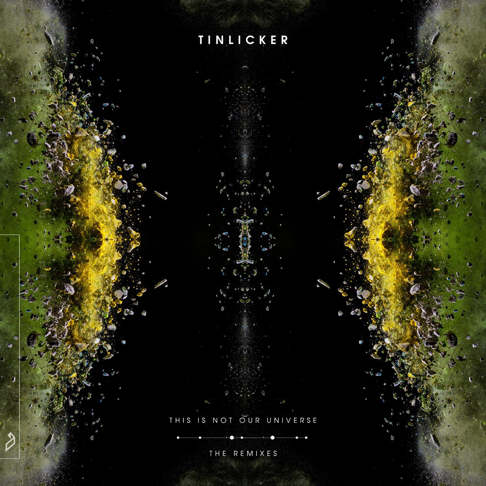 Tinlicker -This Is Not Our Universe (The Remixes)