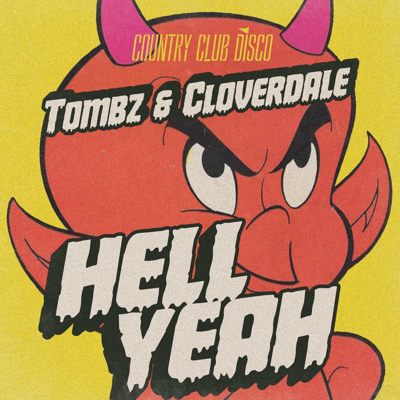 Tombz & Cloverdale - Hell Yeah EP