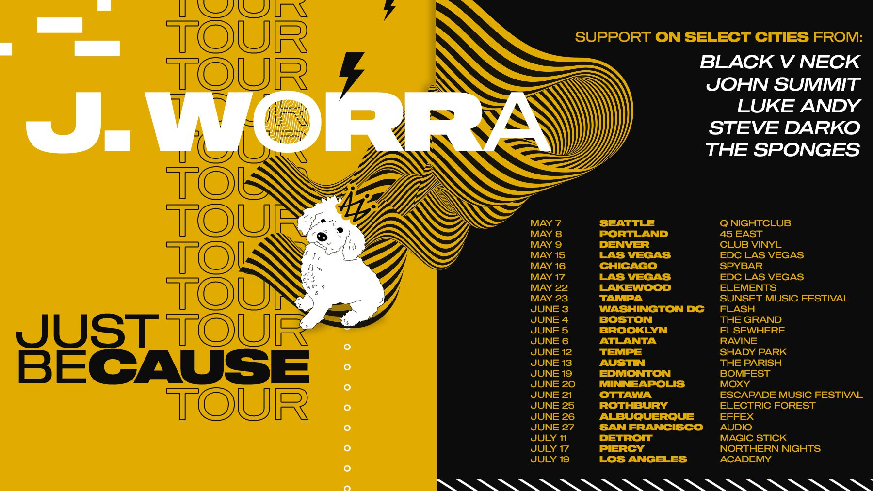J. Worra Just Because Tour