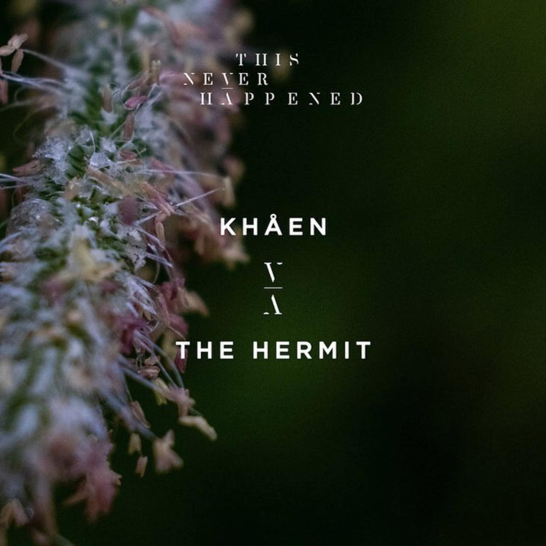 Khaen - The Hermit EP