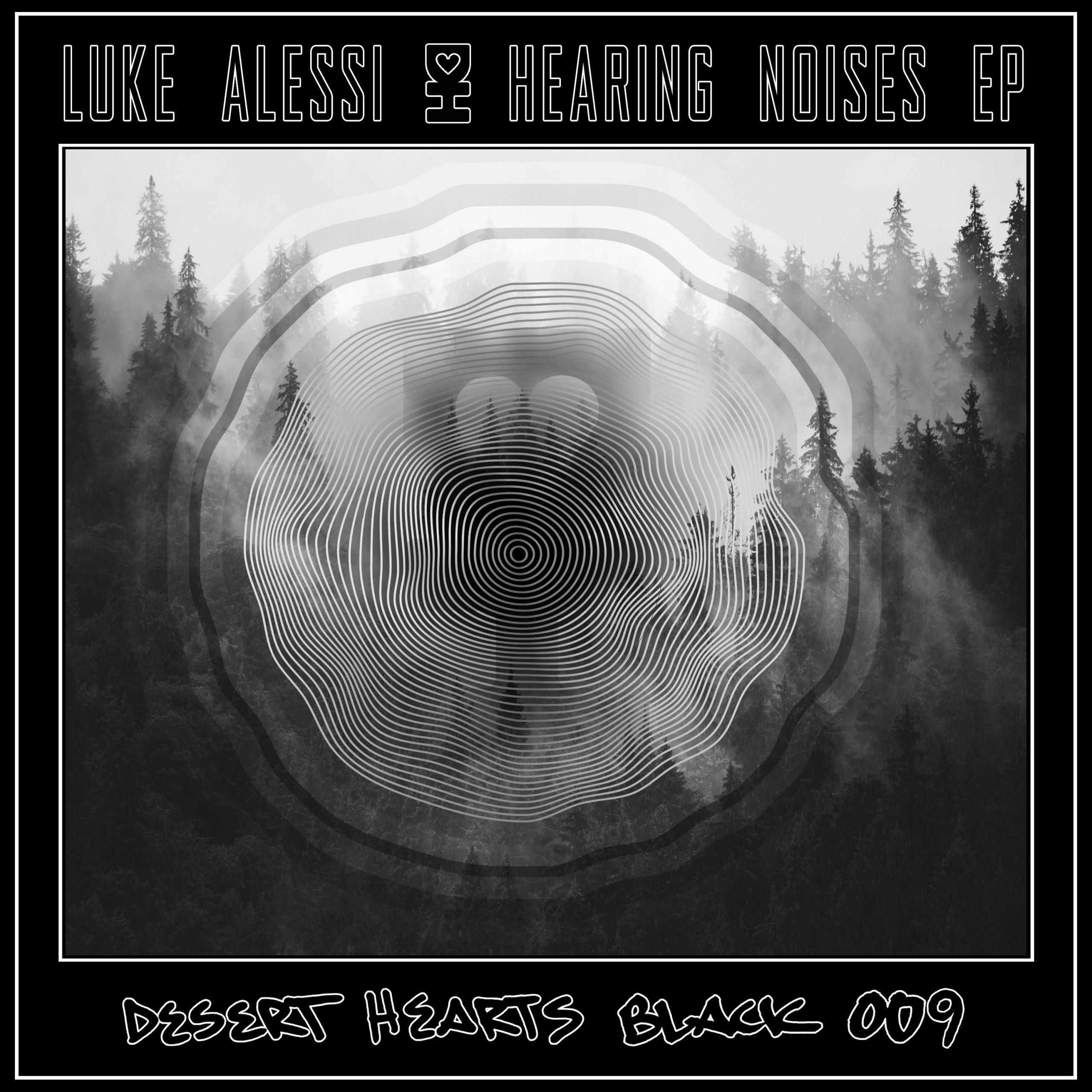Luke Alessi - Hearing Noises EP