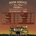 Room Service Festival - Trap Nation Schedule
