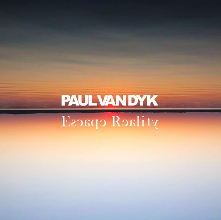 Paul van Dyk Escape Reality Album