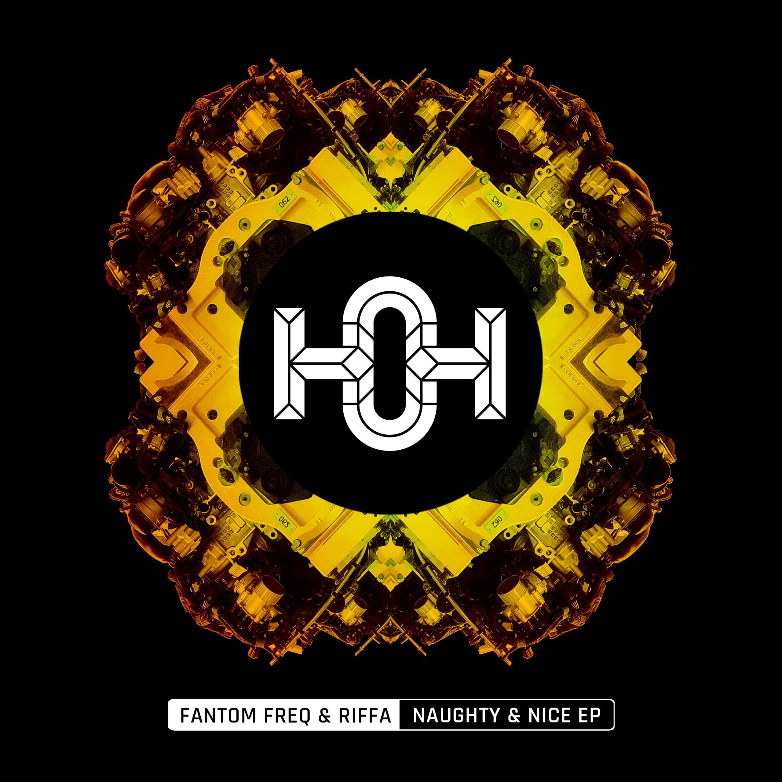 Fantom Freq & Riffa -Naughty & NiceEP