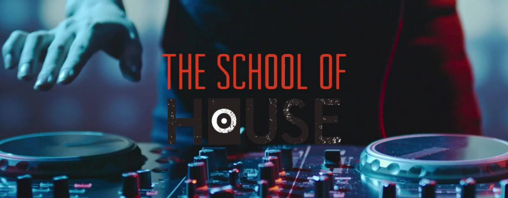 The School of House