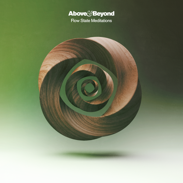 Above & Beyond Flow State Meditations