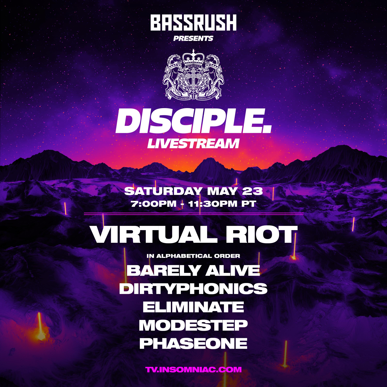 Bassrush Presents DISCIPLE Livestream Lineup