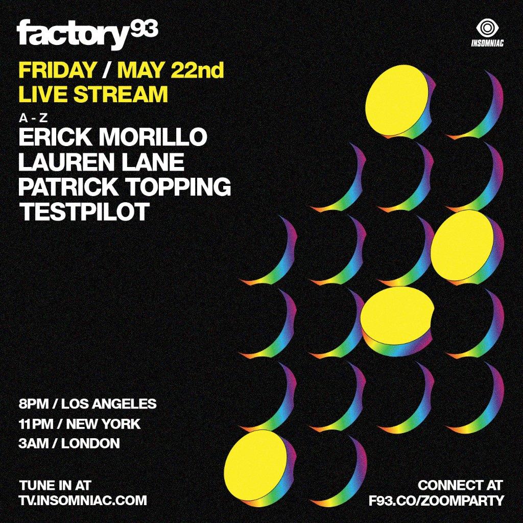 Factory 93 Livestream Lineup