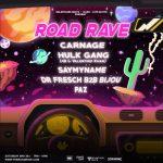 Road Rave Phoenix Lineup