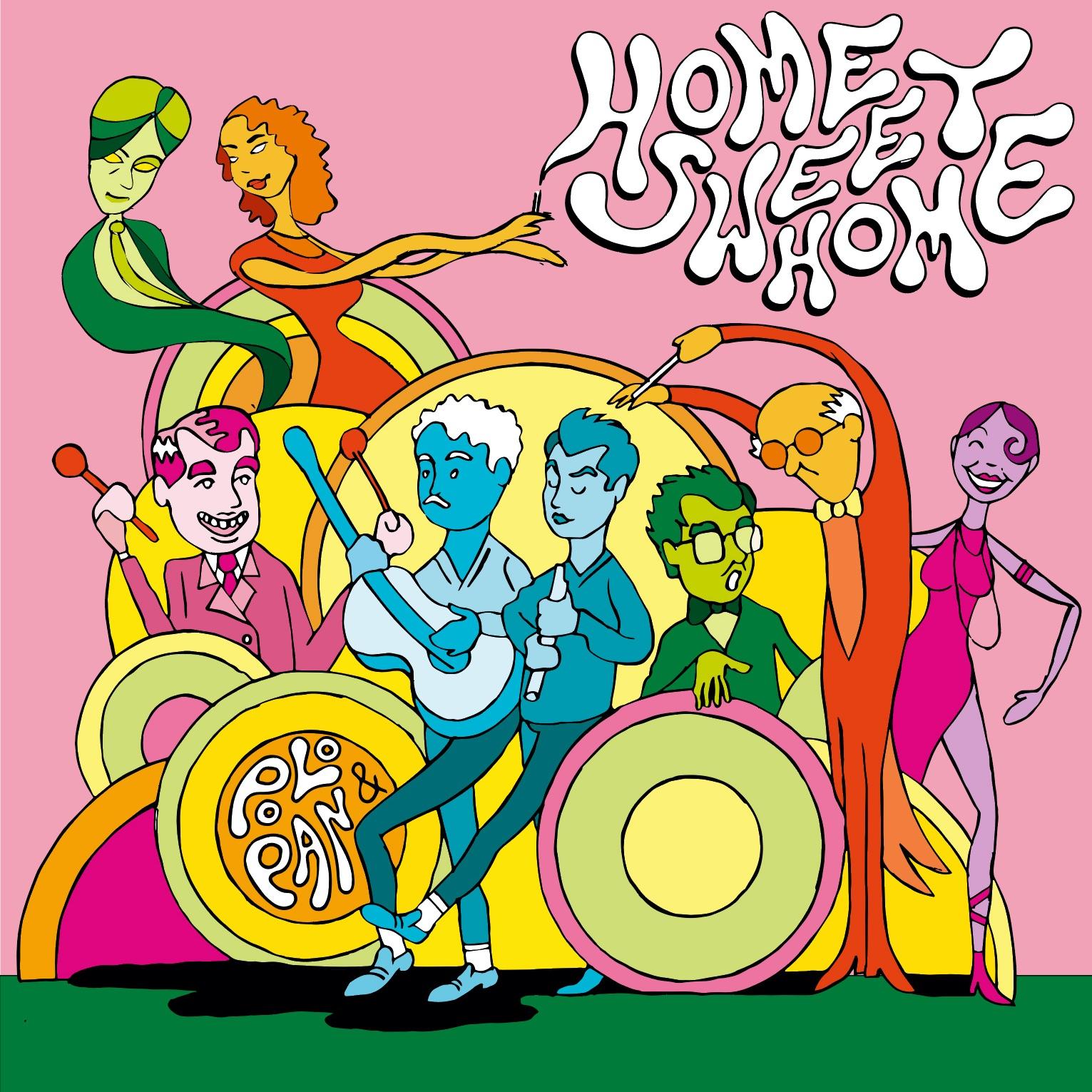 Polo & Pan Home Sweet Home Mixtape