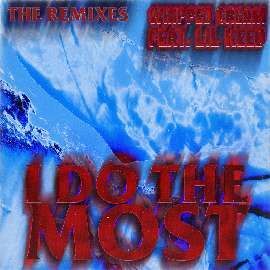 I Do The Most Remixes Artwork