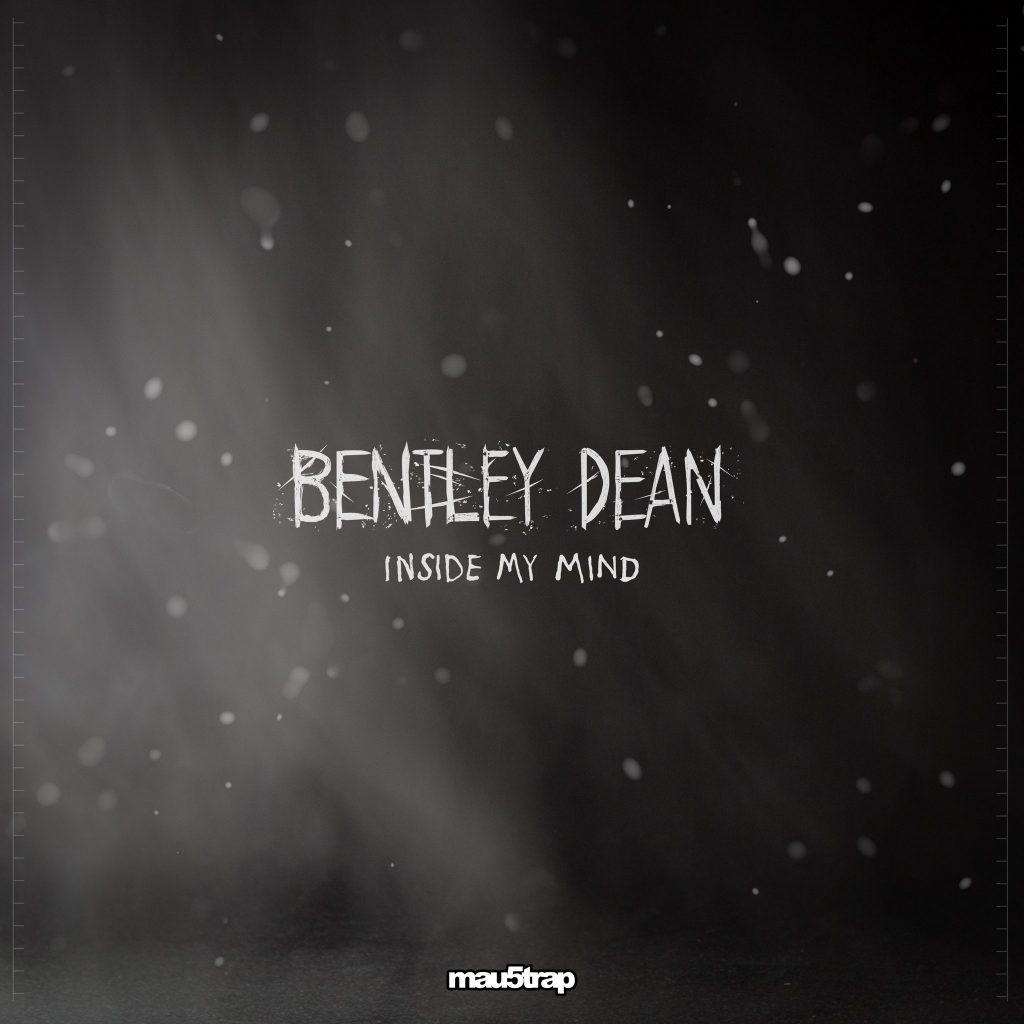 Bentley Dean Inside My Mind