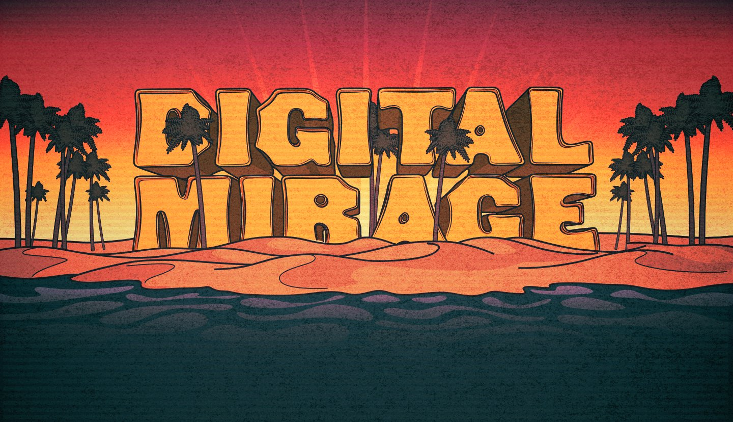 Digital Mirage