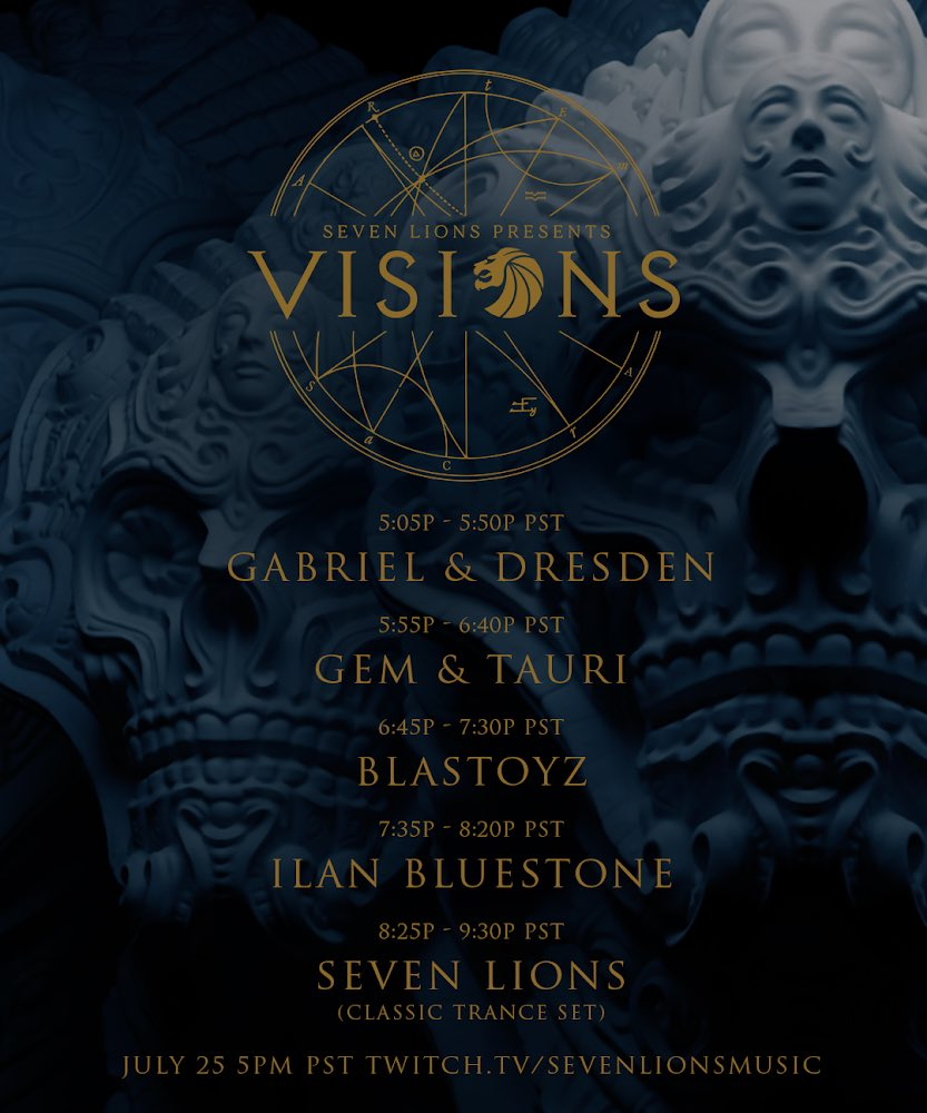 Seven Lions Visions 3 Schedule (Updated)