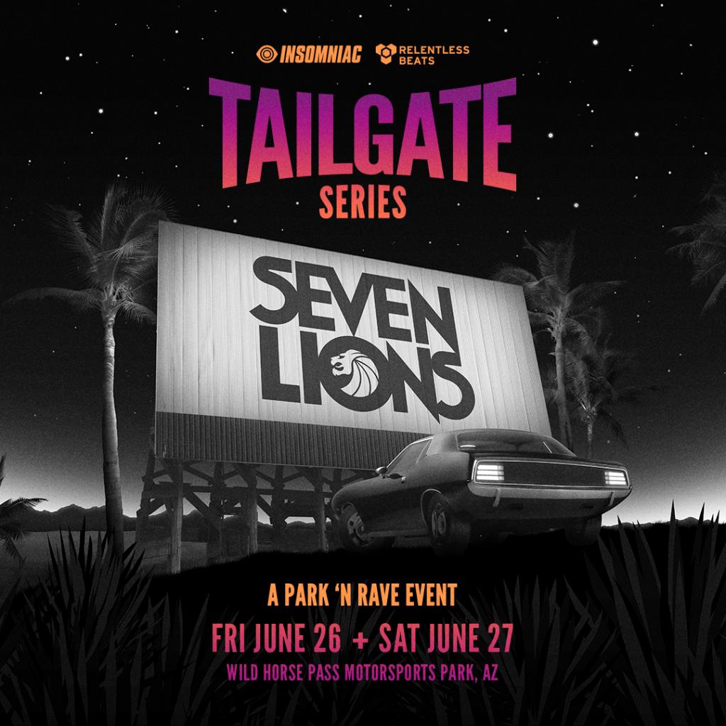 Seven Lions Park N Rave Tailgate Series