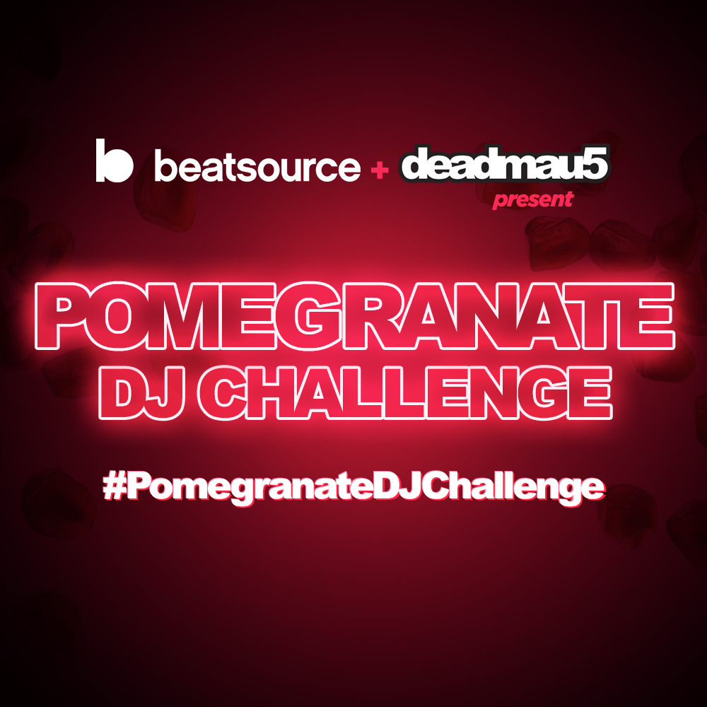 Deadmau5 Beatsource Pomegranate Challenge