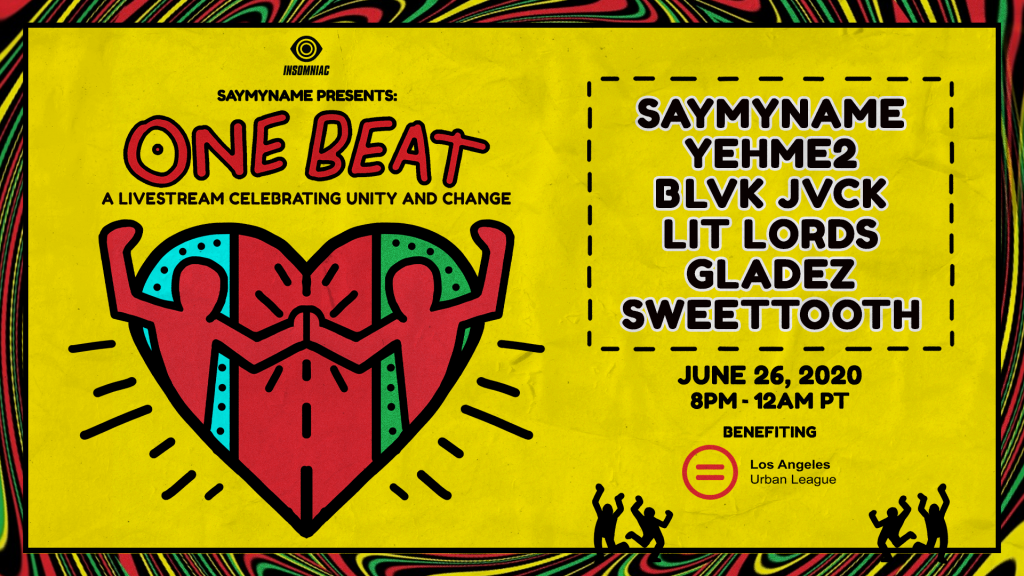 SAYMYNAME Presents: One Beat Livestream