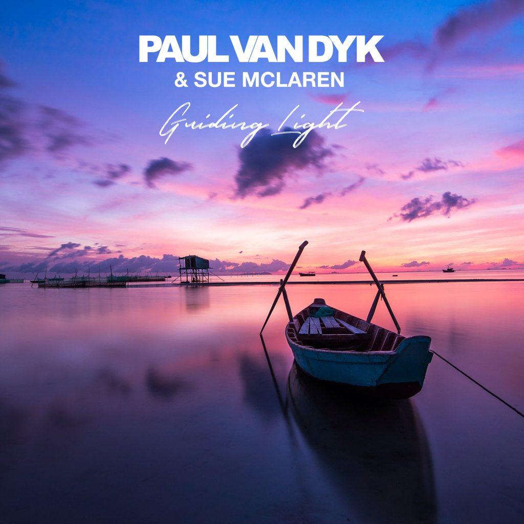 Paul Van Dyk Sue McLaren Guiding Light