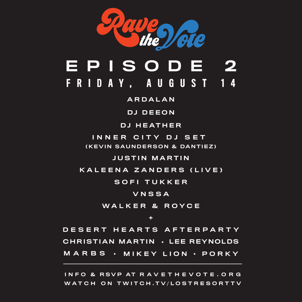 Rave The Vote Episode 2 Lineup