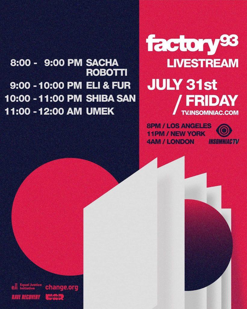 Factory 93 Livestream July 31 Schedule
