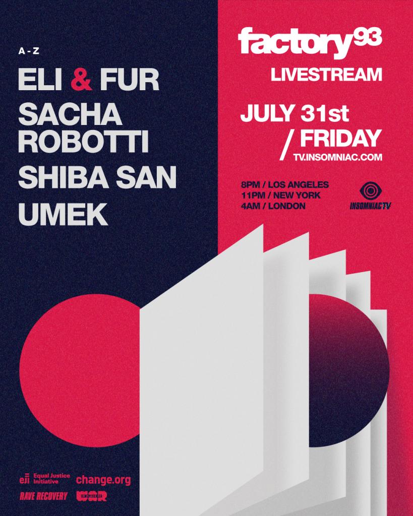 Factory 93 Livestream July 31 Lineup