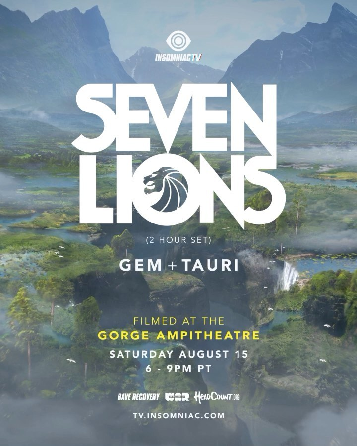 Seven Lions and Gem & Tauri at The Gorge Livestream