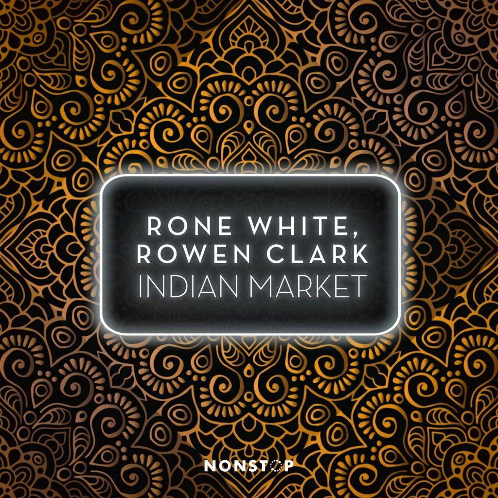 Rone White, Rowen Clark - Indian Market EP