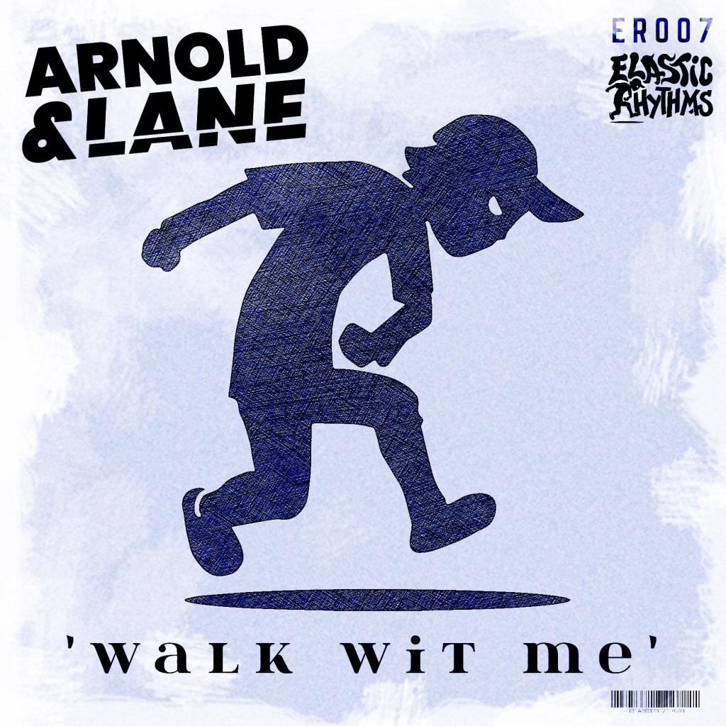 Arnold & Lane Walk Wit Me EP