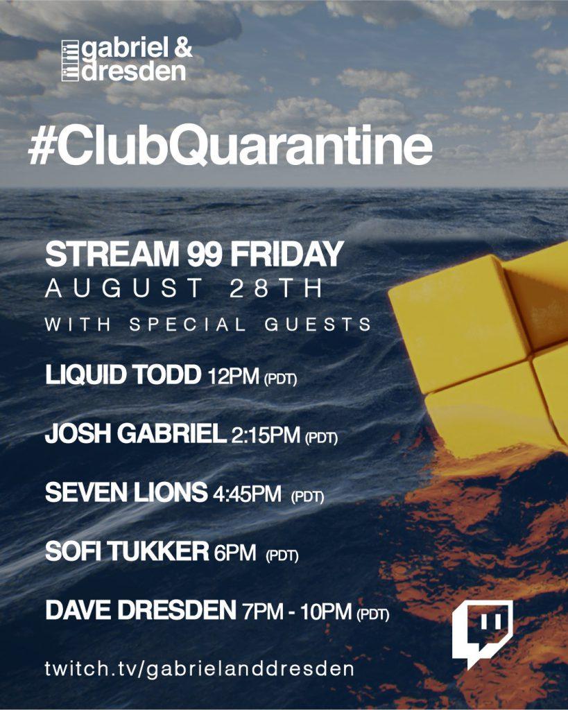 Gabriel & Dresden Club Quarantine 99 Lineup